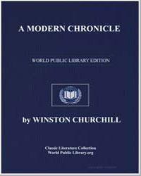 A Modern Chronicle by Churchill, Winston, Sir