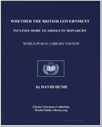Whether the British Government Inclines ... by Hume, David