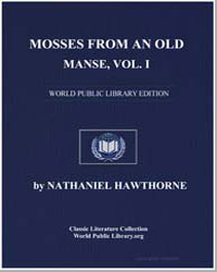 Mosses from an Old Manse, Volume 1 by Hawthorne, Nathaniel