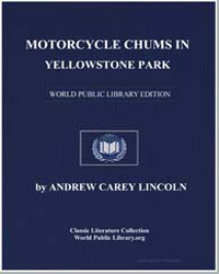 Motorcycle Chums in Yellowstone Park; Or... by Lincoln, Andrew Carey