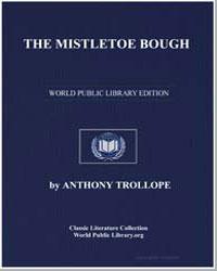 The Mistletoe Bough by Trollope, Anthony
