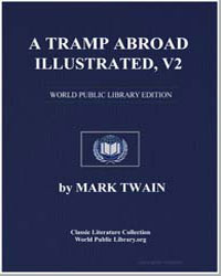 A Tramp Abroad, Illustrated, Vol. 2 by Twain, Mark