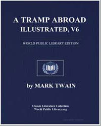 A Tramp Abroad, Illustrated, Vol. 6 by Twain, Mark