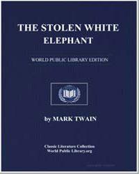 The Stolen White Elephant by Twain, Mark