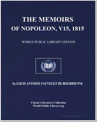 The Memoirs of Napoleon, Volume 15, 1815 by De Bourrienne, Louis Antoine Fauvelet