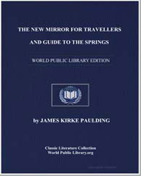 The New Mirror for Travellers, And Guide... by Paulding, James Kirke