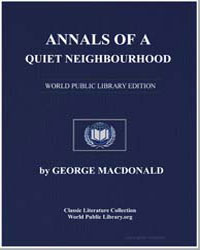 Annals of a Quiet Neighbourhood by Macdonald, George