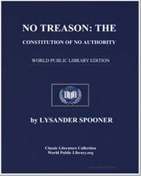 No Treason : The Constitution of No Auth... by Spooner, Lysander