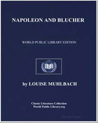Napoleon and Blucher by Muhlbach, Louise