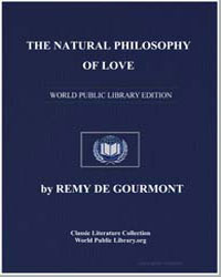 The Natural Philosophy of Love by De Gourmont, Remy
