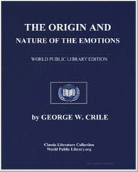 The Origin and Nature of the Emotions by Crile, George W.