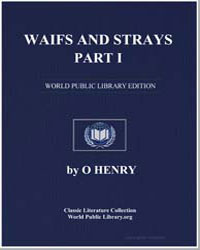 Waifs and Strays Part I by Porter, William Sydney