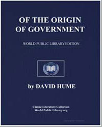 Of the Origin of Government by Hume, David