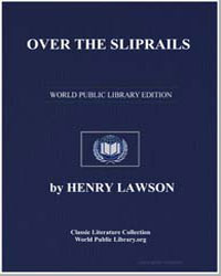 Over the Sliprails by Lawson, Henry
