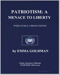 Patriotism : A Menace to Liberty by Goldman, Emma