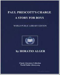 Paul Prescott's Charge : A Story for Boy... by Alger, Horatio, Jr.