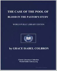 The Case of the Pool of Blood in the Pas... by Colbron, Grace Isabel