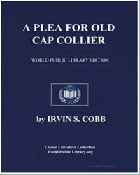 A Plea for Old Cap Collier by Cobb, Irvin S.