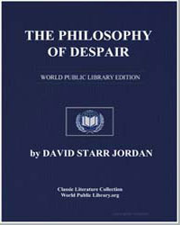 The Philosophy of Despair by Jordan, David Starr