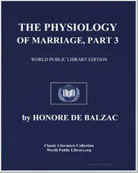 The Physiology of Marriage, Part 3 by De Balzac, Honore
