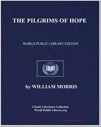 The Pilgrims of Hope by Morris, William