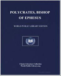 Polycrates, Bishop of Ephesus by Polycrates, Bishop of Ephesus