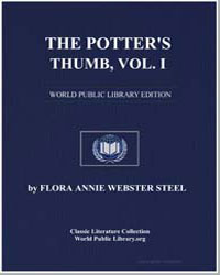 The Potter's Thumb, Volume 1 by Steel, Flora Annie Webster