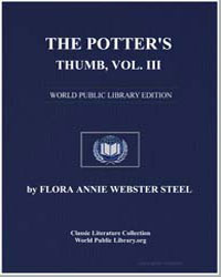 The Potter's Thumb, Volume 3 by Steel, Flora Annie Webster