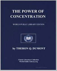 The Power of Concentration by Dumont, Theron Q.