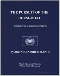 The Pursuit of the House-Boat by Bangs, John Kendrick