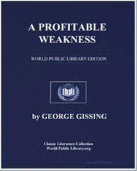 A Profitable Weakness by Gissing, George