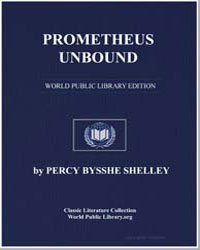 Prometheus Unbound by Shelley, Percy Byssche