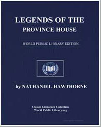 Legends of the Province House by Hawthorne, Nathaniel