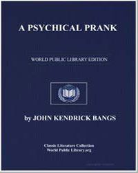 A Psychical Prank by Bangs, John Kendrick