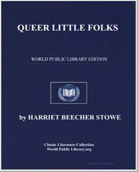Queer Little Folks by Stowe, Harriet Beecher