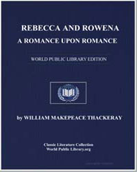Rebecca and Rowena : A Romance Upon Roma... by Thackeray, William Makepeace