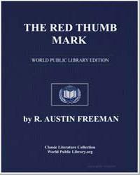 The Red Thumb Mark by Freeman, R. Austin
