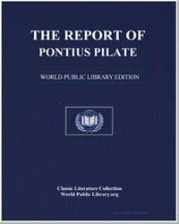 The Report of Pontius Pilate, Procurator... by