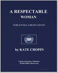 A Respectable Woman by Chopin, Kate