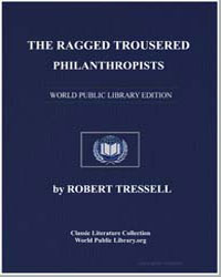 The Ragged Trousered Philanthropists by Tressell, Robert