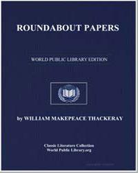 Roundabout Papers by Thackeray, William Makepeace