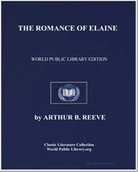 The Romance of Elaine by Reeve, Arthur Benjamin