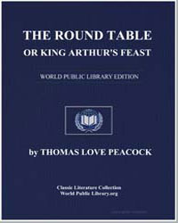 The Round Table, Or King Arthur's Feast by Peacock, Thomas Love