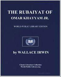 The Rubaiyat of Omar Khayyam Jr. by Irwin, Wallace