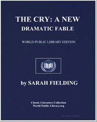 The Cry : A New Dramatic Fable by Fielding, Sarah
