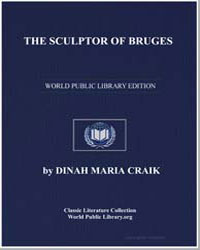 The Sculptor of Bruges by Craik, Dinah Maria Mulock, Mrs.