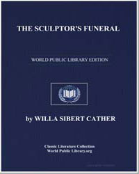 The Sculptor's Funeral by Cather, Willa Sibert