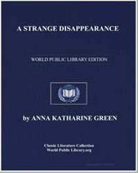 A Strange Disappearance by Green, Anna Katharine