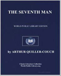 The Seventh Man by Quiller-Couch, Arthur Thomas, Sir