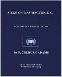 Siege of Washington, D. C., Written Expr... by Adams, F. Colburn